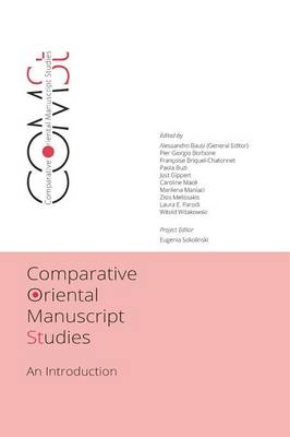 Comparative Oriental Manuscript Studies (Hardback)