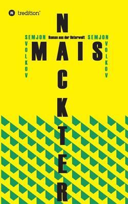 Nackter Mais (Paperback)