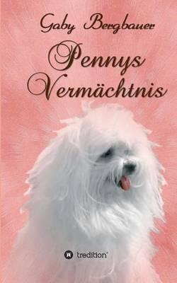 Pennys Vermachtnis (Paperback)