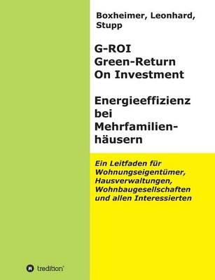 G-Roi Green - Return on Investment, Energieeffizienz Bei Mehrfamilienhauser (Paperback)