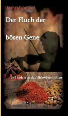 Der Fluch Der Bosen Gene (Hardback)