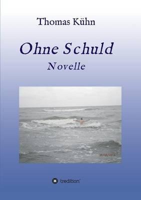 Ohne Schuld (Paperback)