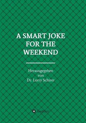 A Smart Joke for the Weekend (Paperback)