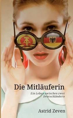 Die Mitlauferin (Paperback)