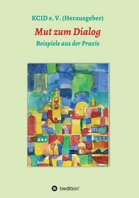 Mut Zum Dialog (Paperback)