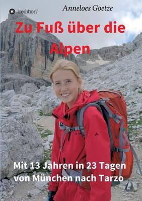 Zu Fuss Uber Die Alpen (Paperback)