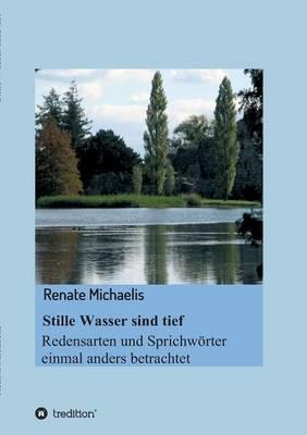 Stille Wasser Sind Tief (Paperback)