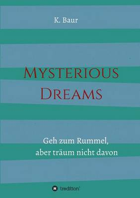 Mysterious Dreams (Paperback)