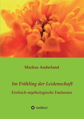 Im Fruhling Der Leidenschaft (Paperback)