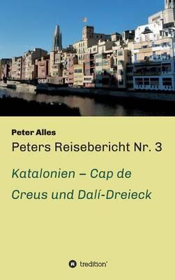 Peters Reisebericht NR. 3 (Hardback)