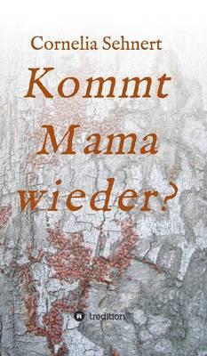 Kommt Mama Wieder? (Hardback)