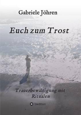 Euch Zum Trost (Paperback)