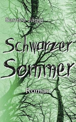 Schwarzer Sommer (Hardback)