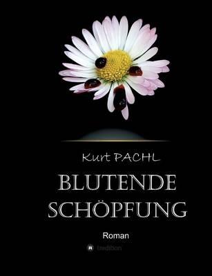 Blutende Schopfung (Paperback)
