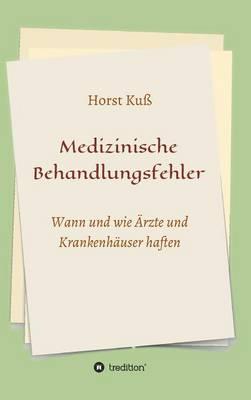 Medizinische Behandlungsfehler (Hardback)