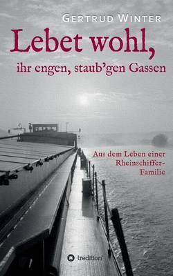 Lebet Wohl, Ihr Engen, Staub'gen Gassen (Paperback)