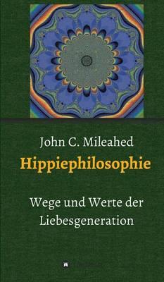 Hippiephilosophie (Hardback)