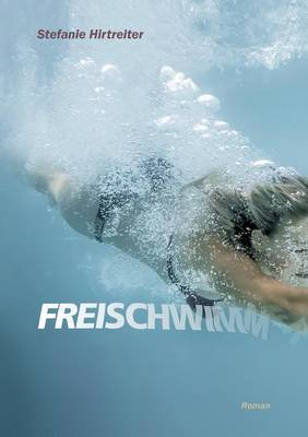 Freischwimmer (Paperback)