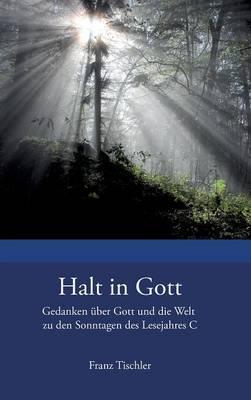 Halt in Gott (Hardback)