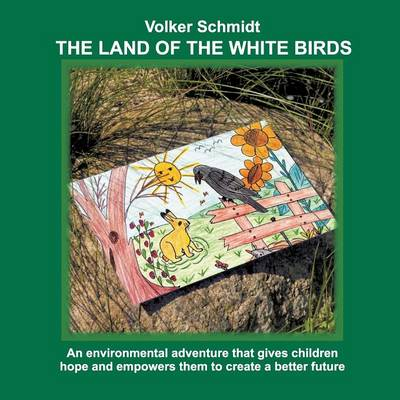 The Land of the White Birds (Paperback)