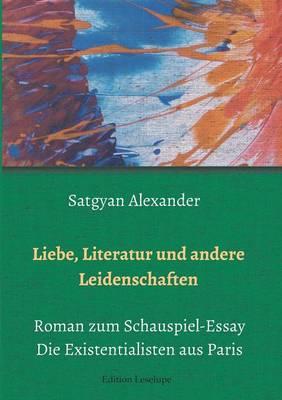 Liebe, Literatur Und Andere Leidenschaften (Paperback)