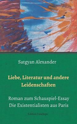 Liebe, Literatur Und Andere Leidenschaften (Hardback)
