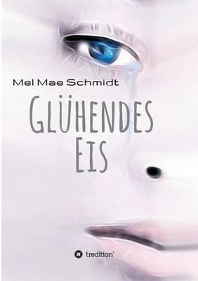 Gluhendes Eis (Paperback)