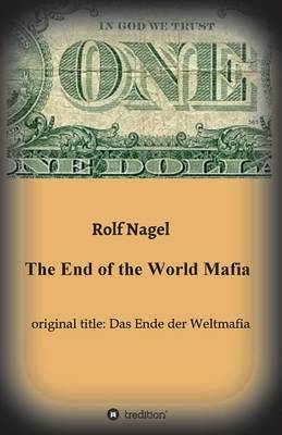 The End of the World Mafia (Paperback)