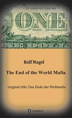 The End of the World Mafia (Hardback)