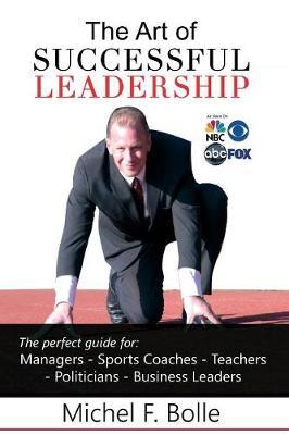 The Art of Successful Leadership (Paperback)