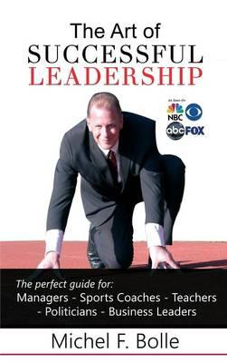 The Art of Successful Leadership (Hardback)