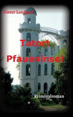 Tatort Pfaueninsel (Hardback)