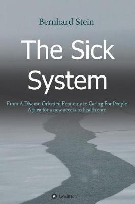 The Sick System (Paperback)