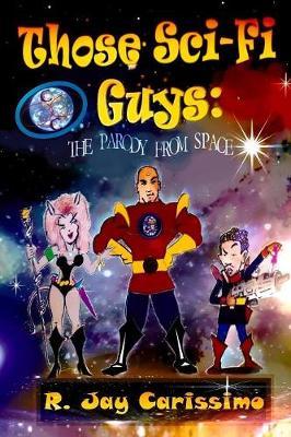 Those Sci-Fi Guys (Paperback)
