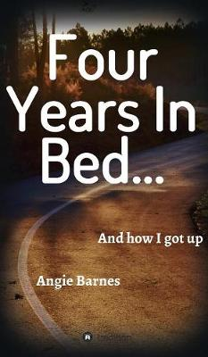 Four Years in Bed... (Hardback)