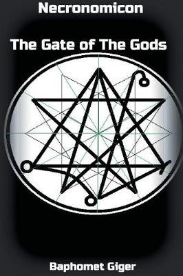 Necronomicon the Gate of the Gods (Paperback)