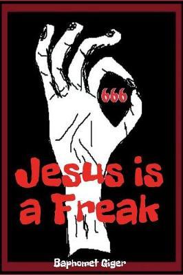 Jesus Is a Freak (Paperback)