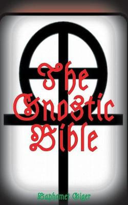 The Gnostic Bible (Paperback)