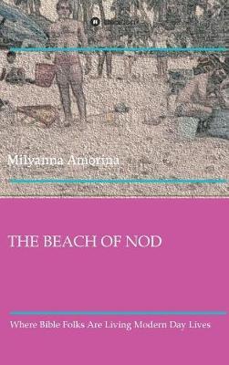 The Beach of Nod (Hardback)