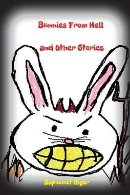 Bunnies from Hell and Other Stories (Hardback)