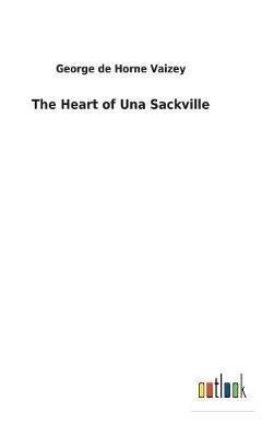 The Heart of Una Sackville (Hardback)