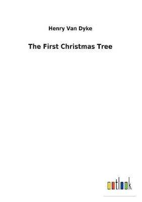 The First Christmas Tree (Paperback)