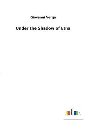 Under the Shadow of Etna (Paperback)