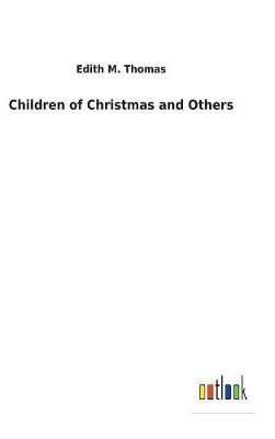 Children of Christmas and Others (Hardback)