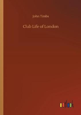 Club Life of London (Paperback)