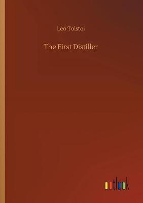The First Distiller (Paperback)