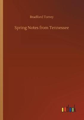Spring Notes from Tennessee (Paperback)