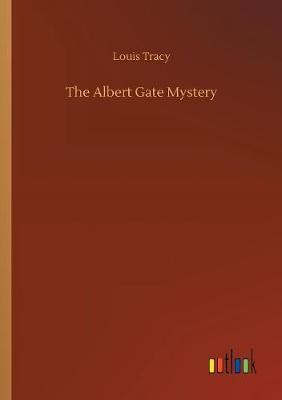 The Albert Gate Mystery (Paperback)