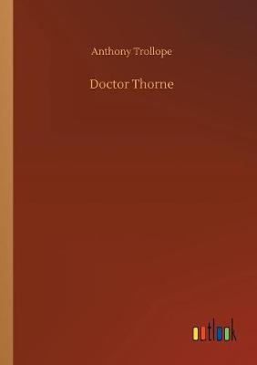 Doctor Thorne (Paperback)