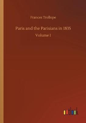 Paris and the Parisians in 1835 (Paperback)